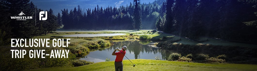 FootJoy | Whistler Tourism Sweepstakes Subscribe Banner